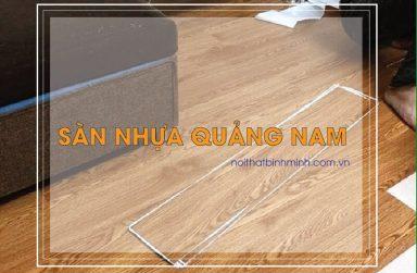 Sàn nhựa Quảng Nam, đại lí phân phối sàn nhựa giá rẻ