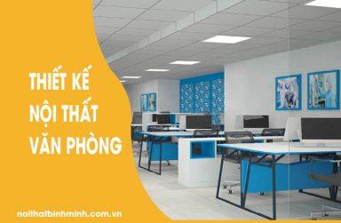 Thiết kế nội thất văn phòng làm việc đơn giản đẹp, tiết kiệm chi phí